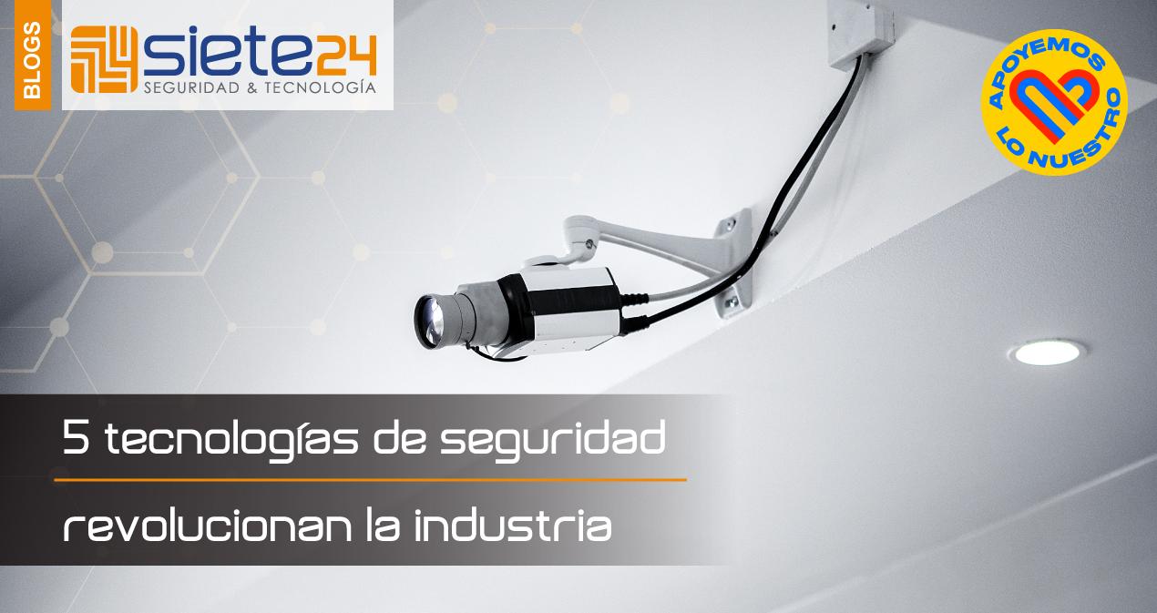 5-tecnologías-de-seguridad-que-revolucionan-la-industria