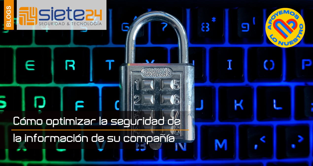 Como-optimizar-la-seguridad-de-la-informacion-de-su-compañia