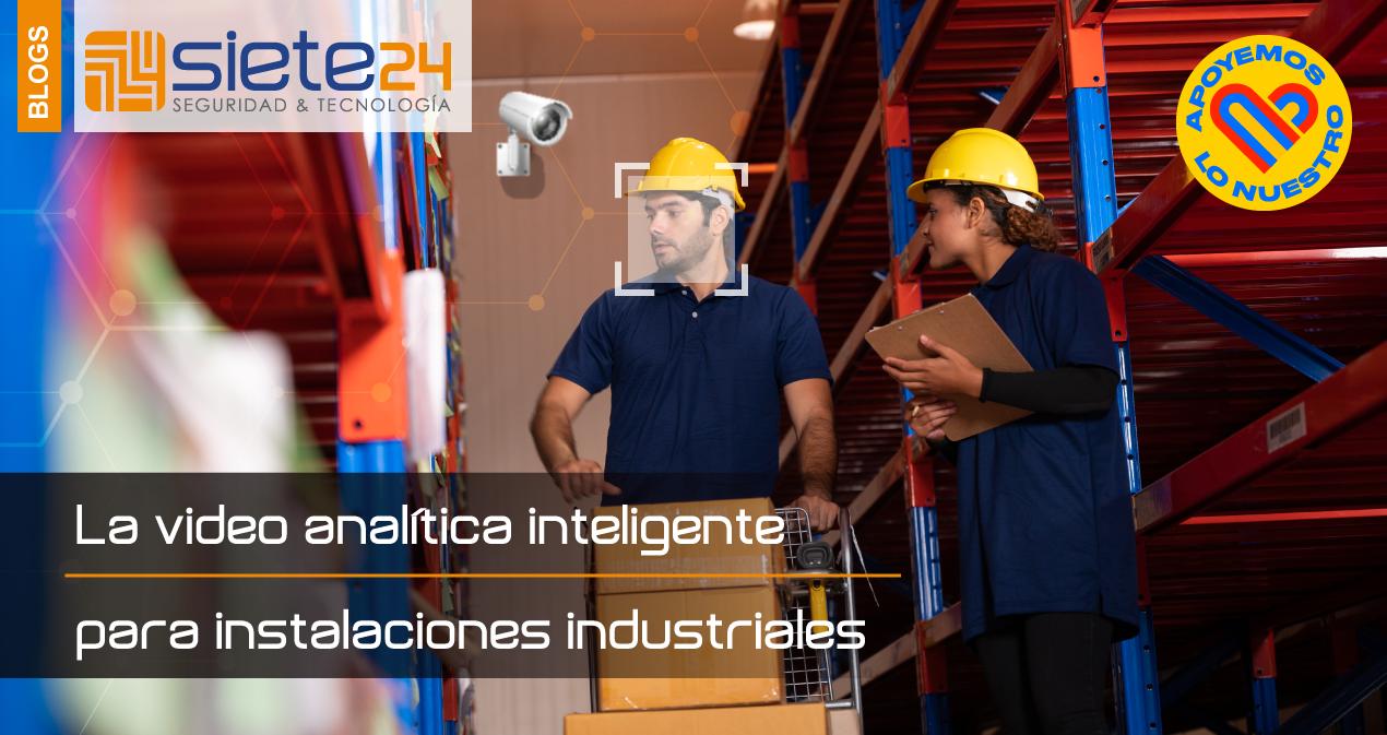 La-video-analitica-inteligente-para-instalaciones-industriales