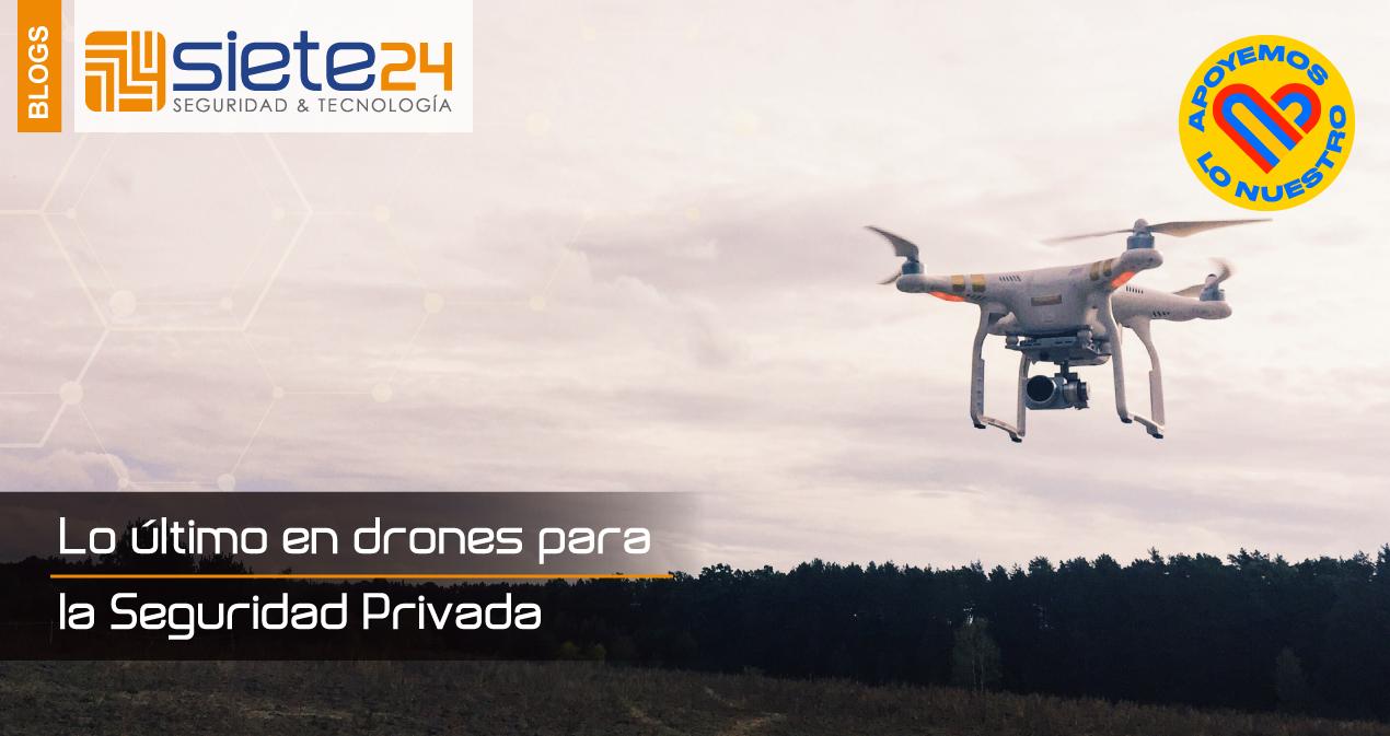 Lo-último-en-drones-para-la-Seguridad-Privada