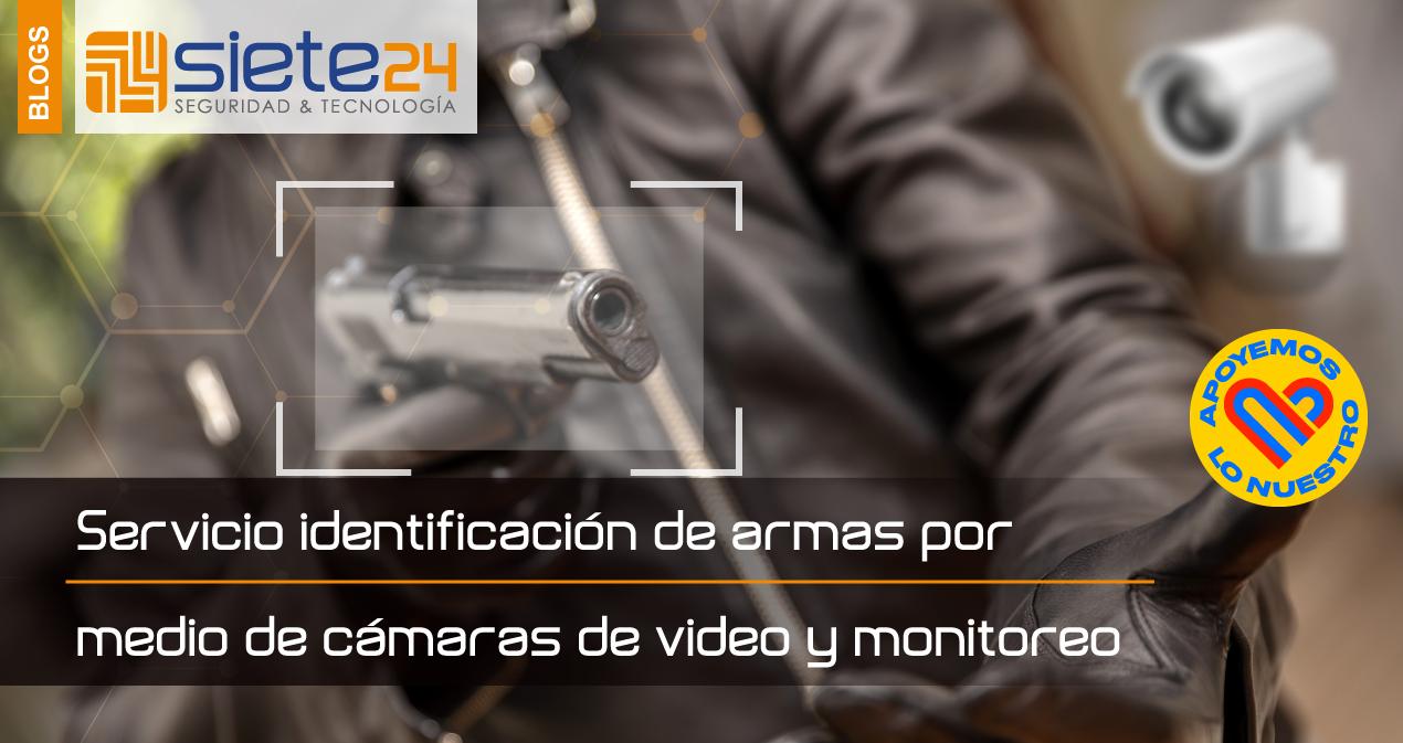 Servicio-identificación-de-armas-por-medio-de-cámaras-de-video-y-monitoreo