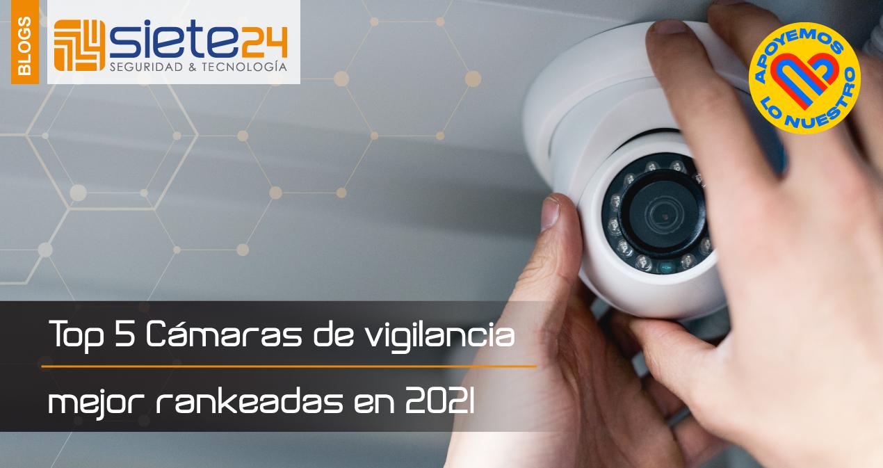 Top-5-Cámaras-de-vigilancia-mejor-rankeadas-en-2021